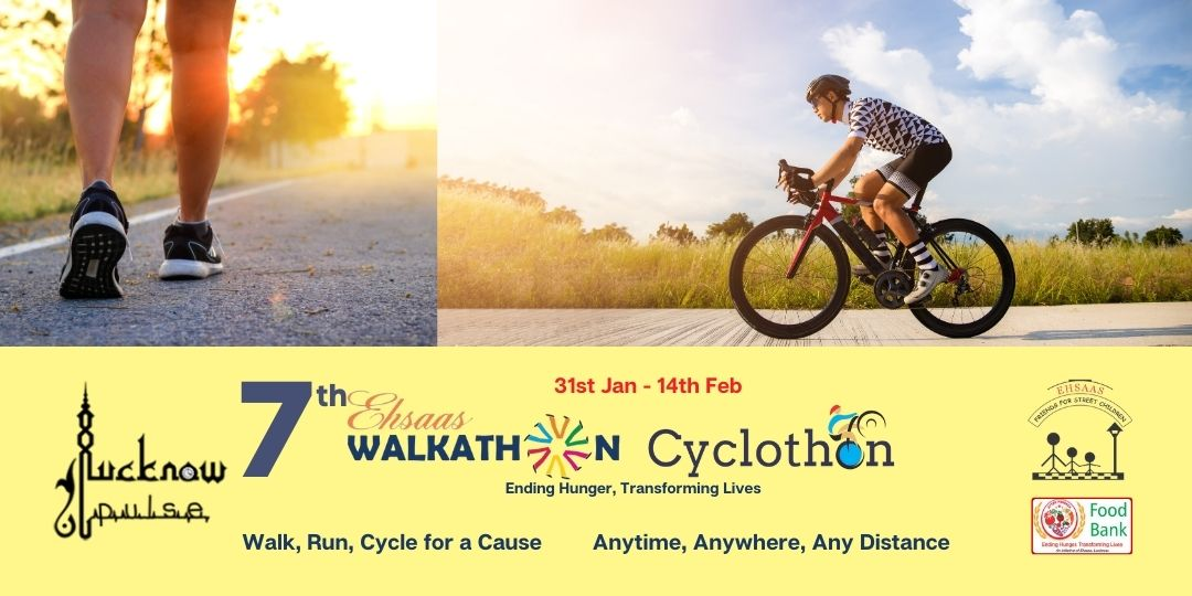 LucknowPulse is Digital Media partner for Ehsaas Walkathon Cyclothon 2021 to raise funds for food bank initiative